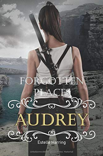 Forgotten Places: Audrey: (Band 6)