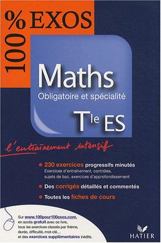 Maths Tle ES : Obligatoire et spécialité par Philippe Rousseau