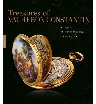 treasures-of-vacheron-constantin-a-legacy-of-watchmaking-since-1755-author-julien-marchenoir-publish