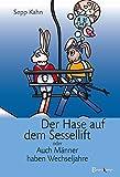Der Hase auf dem Sessellift - Sepp Kahn