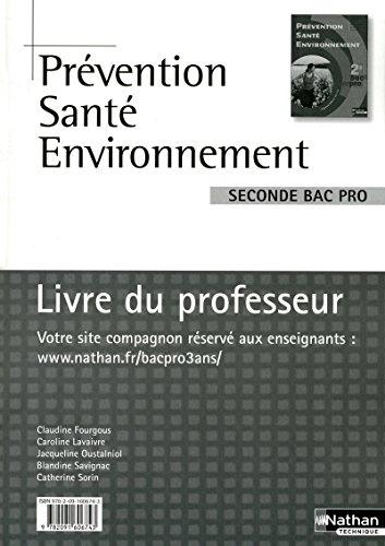 Prévention Santé Environnement - 2e Bac Pro par Claudine Fourgous (Broché)