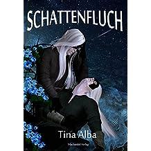 Schattenfluch: Feuersänger-Trilogie III