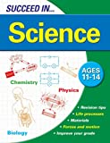 Succeed in Science: Ages 11-14