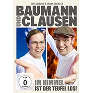Baumann & Clausen - Im Himmel ist der Teufel los!