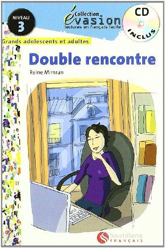 EVASION NIVEAU 3 DOUBLE RENCONTRE + CD (Evasion Lectures FranÇais) - 9788496597594