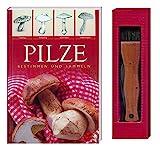 PILZE - Bestimmen und Sammeln: (Buch und Pilzmesser mit Pinsel)