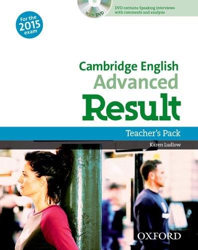 Cambridge English: Advanced Result: Certificate in Advanced English Result Teacher's Book & DVD Pack Edition 2015 (Cambridge Advanced English (CAE) Result)