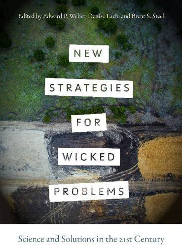 new-strategies-for-wicked-problems-science-and-solutions-in-the-21st-century