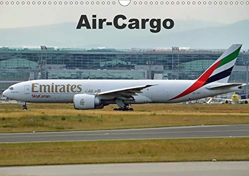 Air-Cargo (Wandkalender 2020 DIN A3 quer): Frachtflugzeuge auf der Rollbahn (Monatskalender, 14 Seiten ) (CALVENDO Mobilitaet)