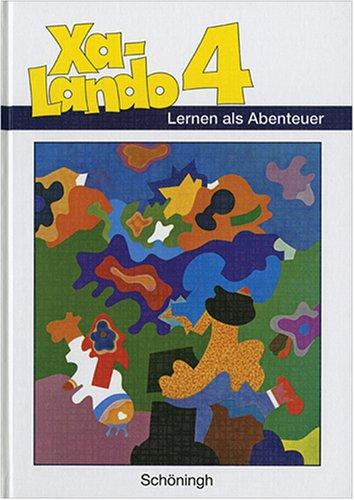 Xa-Lando - Lernen als Abenteuer. Lesen - Sprache - Sachuntericht: Schülerband 4 Ausgabe B (Baden-Württemberg u.a.)
