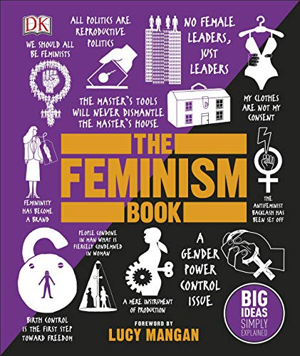 The Feminism Book: Big Ideas Simply Explained (English Edition)