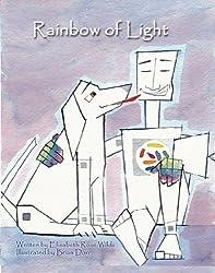 Rainbow of Light (Happy Heart & Peaceful Mind Series Book 1)