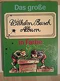 Max und Moritz Wilhelm Busch Album -