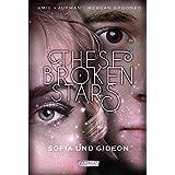 These Broken Stars. Sofia und Gideon