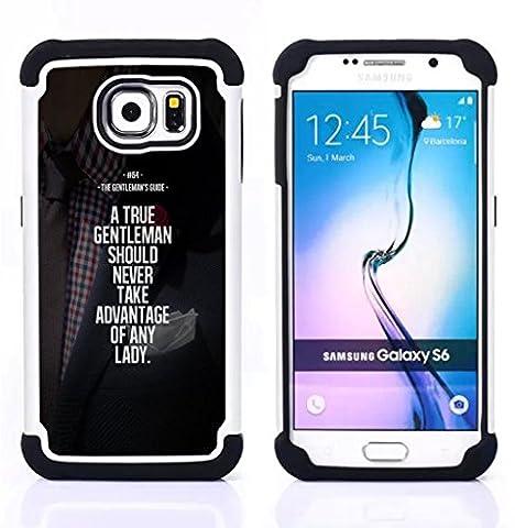 Samsung Galaxy S6 / SM-G920 - 3 en 1 coloré lourd Imprimé Duty polycarbonate (PC) et Soft Black Gel de couverture Silicone Case (Gentleman Advantage Motivational)