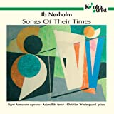 In Nørholm: Songs of Their Times [Import allemand]