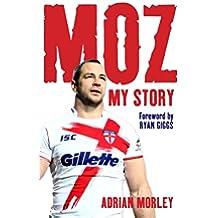 Moz: My Story (English Edition)