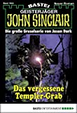 Jason Dark: John Sinclair - Folge 1923: Das vergessene Templer-Grab
