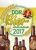 DDR Bieretikettenkalender 2017: Bieretiketten - Wandkalender- mit Motiven von 1949-1990
