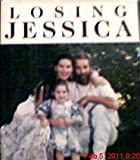 Losing Jessica by Robby DeBoer (1994-12-31) bei Amazon kaufen