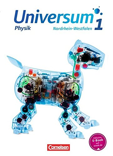 Universum Physik - Sekundarstufe I - Nordrhein-Westfalen: Band 1 - Schülerbuch