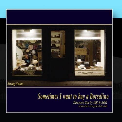 sometimes-i-want-to-buy-a-borsalino-by-josef-stefan-kindler-andreas-otto-grimminger-kk-verlagsanstal