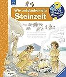 Wir entdecken die Steinzeit (Wieso? Weshalb? Warum?, Band 37) - Doris Rübel