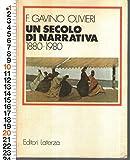 Franca Gavino Olivieri - Un Secolo Di Narrativa 1880 1980 - Ed Laterza 1983