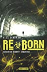 ReMade, tome 2 : Reborn par Scarrow