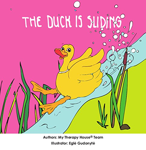 The Duck is Sliding (My Therapy House Book 4) (English Edition)