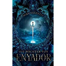 Die Wächter von Enyador (Enyador-Saga)