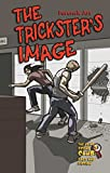 The Trickster's Image: Forensic Art (Crime Scene Club: Fact and Fiction Book 3) (English Edition)