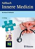 Fallbuch Innere Medizin: 150 Fälle aktiv bearbeiten (REIHE, Fallbuch)