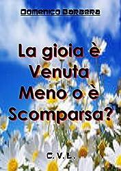 La gioia è venuta meno o è scomparsa? (Italian Edition)