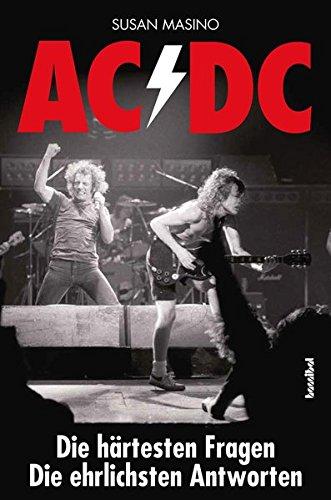 AC/DC - Die härtesten Fragen, Die ehrlichsten Antworten