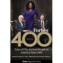 The Forbes 400 Book: Tales Of The Richest People In America Since 1982 (English Edition)
