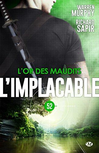 L'Or des maudits: L'Implacable, T52