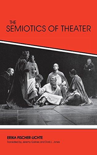 The Semiotics of Theater (Advances in Semiotics)