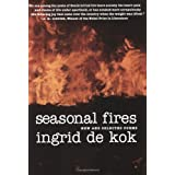 Seasonal Fires: New And Selected Poems