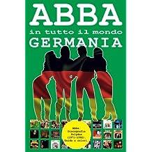 ABBA in tutto il mondo: Germania: Discografia Polydor (1971 - 1992) - Guida a colori.