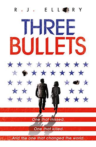 Three Bullets (English Edition)