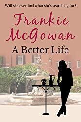 A Better Life (English Edition)