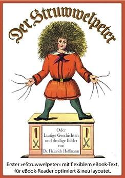 Der Struwwelpeter (Illustrierte und kommentierte Ausgabe, mit zoombarem Text) von [Hoffmann, Heinrich]