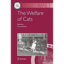 The Welfare of Cats: 3 (Animal Welfare)