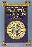 Transiti e rivoluzioni solari. Un sistema nuovo per due metodi antichi
