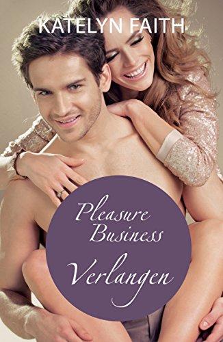 Buchseite und Rezensionen zu 'Pleasure Business - Verlangen' von Katelyn Faith