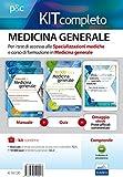 Medicina generale. Per i test di accesso alle specializzazioni mediche e al corso di formazione in medicina generale. Kit completo. Con ebook. Con software di simulazione