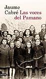 Las voces del Pamano (Volumen independiente)