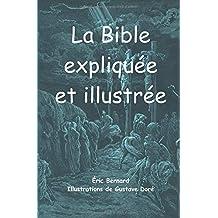 La Bible expliquée et illustrée