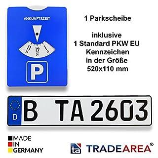 TA TradeArea 1 Parkscheibe inklusive 1 Standard EU Kennzeichen mit ihrer Wunschprägung